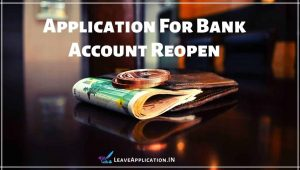 Application For Bank Account Reopen, Reopen Bank Account Application, Bank Account Reactivation Letter Sample, Bank Account Reopen Letter Pdf, Application For Reopen Bank Account