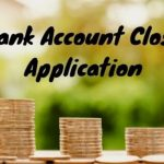 Bank Account Close Application Letter, Bank Account Close Application In English, Application to close bank account, Bank Account Closing Letter Sample Format
