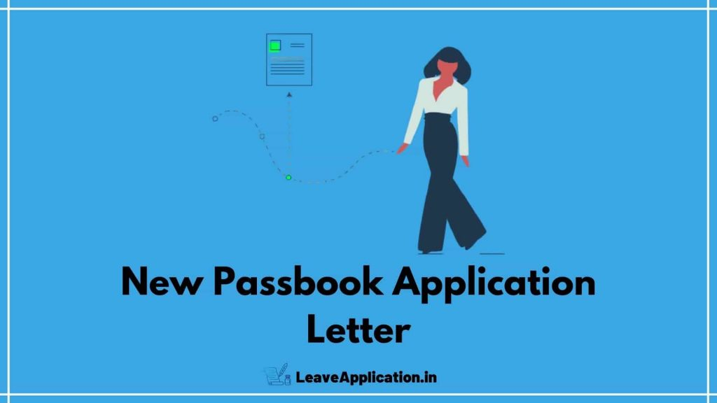 Application For New Passbook, New Passbook Application Letter In English, Application To Bank Manager For New Passbook, Application For Duplicate Passbook,Application To Bank Manager For New Passbook