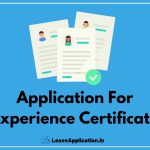 Request Letter For Experience Certificate, Application For Experience Certificate, Application For Experience Certificate For Teacher, Request Letter For Experience Certificate From Current Employer, Request For Experience Certificate