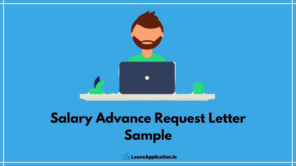 Application For Advance Salary, Request Letter For Advance Salary, Application For Advance Money, Salary Advance Request Letter For Marriage, Salary Advance Request Letter Sample