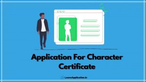 Application For Character Certificate, Application Format For Character Certificate, Application For Character Certificate For Class 12, Application For Character Certificate From College, Letter For Character Certificate