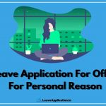Leave Application For Office For Personal Reason, Sample Leave Letter For Personal Reason, Leave Application Mail For Personal Reason, One Day Leave Application For Office For Personal Reason