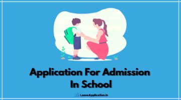 Application For School Admission, Request Letter For School Admission, Request Letter For School Admission For Lkg, Application For Admission In School, Application For Admission In School For Class 1