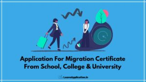 Application For Migration Certificate, Application For Migration Certificate From School, Application For Migration Certificate From School After 12th, Application For Migration Certificate From University