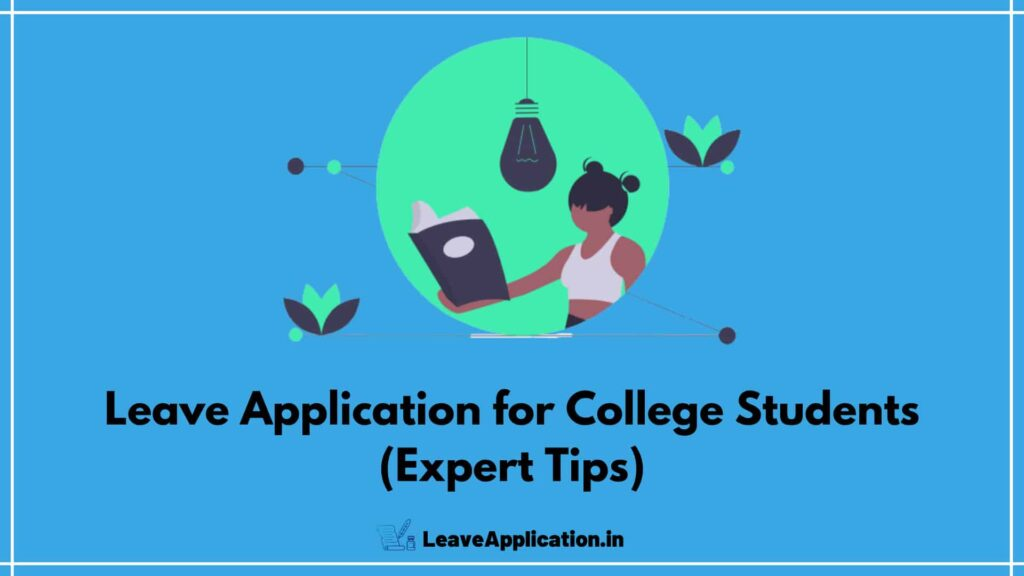 Leave Application for College Students