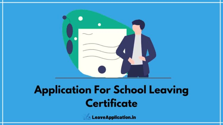 Application For School Leaving Certificate, School Leaving Certificate Application, Application For School Leaving Certificate In Hindi, School Leaving Certificate Format In Word, Application For School Leaving Certificate After 12th